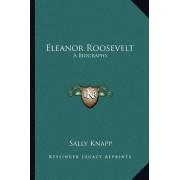 Eleanor Roosevelt by Sally Knapp