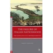 The Failure of Italian Nationhood by Manlio Graziano