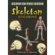 Glow-In-The-Dark Skeleton Stickers by Patricia J. Wynne
