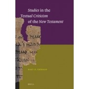 Studies in the Textual Criticism of the New Testament by Bart D. Ehrman