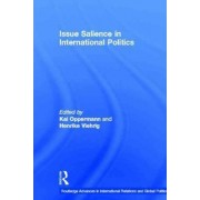 Issue Salience in International Politics by Kai Oppermann
