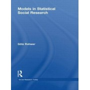 Models in Statistical Social Research by Gotz Rohwer