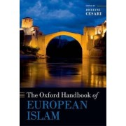 The Oxford Handbook of European Islam by Jocelyne Cesari