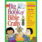 The Big Book of Bible Crafts by Gospel Light