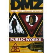 Dmz TP Vol 03 Public Works by Riccardo Burchielli