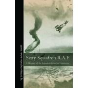 Sixty Squadron, RAF by Captain A. J. L. Scott