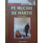 Pe Muchie De Hartie Eseuri Atipice - Magda Ursache