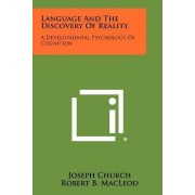 Language and the Discovery of Reality by Instructor in Musical Theater Joseph Church