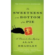 The Sweetness at the Bottom of the Pie by Bradley C Alan 1938-