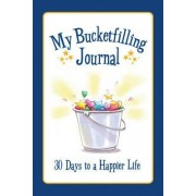 My Bucketfilling Journal by Carol McCloud