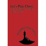Let's Play Chess by Bruce Pandolfini