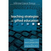 Teaching Strategies in Gifted Education by Susan Johnsen