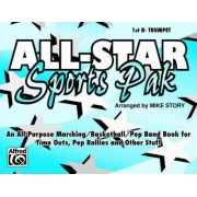 All-Star Sports Pak (an All-Purpose Marching/Basketball/Pep Band Book for Time Outs, Pep Rallies and Other Stuff) by Mike Story