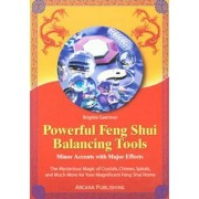 Powerful Feng Shui Balancing Tools by Brigitte Gaertner