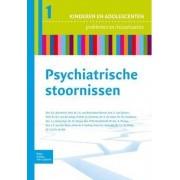 Psychiatrische Stoornissen by R J Beerthuis