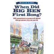 When Did Big Ben First Bong? by Professor David Long