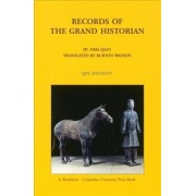 Records of the Grand Historian: Qin Dynasty by Sima Qian