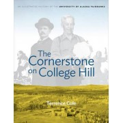 Cornerstone on College Hill by Terrence Cole