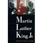 Martin Luther King Jr by Adam Fairclough