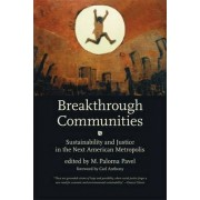 Breakthrough Communities by M. Paloma Pavel