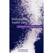 Distributing Health Care by Paul Dolan