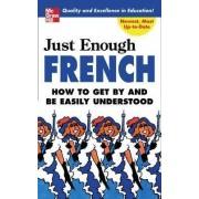 Just Enough French by D. L. Ellis
