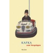 Kafka zum Vergnügen by Frank Möbus