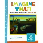 Imagine That! by Joyce Raimondo