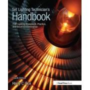 Set Lighting Technician's Handbook by Harry C. Box