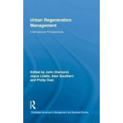 Urban Regeneration Management by John Diamond