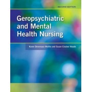 Geropsychiatric And Mental Health Nursing by Karen Devereaux Melillo