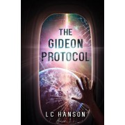 The Gideon Protocol: Are You Brave Enough to Go Off World?
