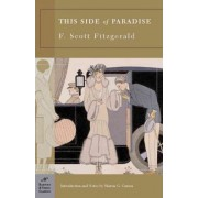 This Side of Paradise (Barnes & Noble Classics Series) by F. Scott Fitzgerald