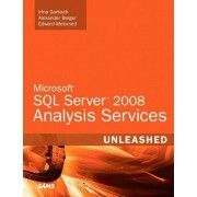 Microsoft SQL Server 2008 Analysis Services Unleashed by Edward Melomed