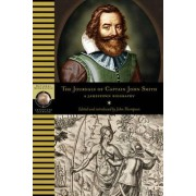 The Journals of Captain John Smith by John Thompson