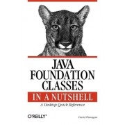 Java Foundation Classes in a Nutshell by David Flanagan