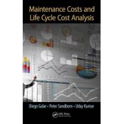 Maintenance Costs and Life Cycle Cost Analysis by Diego Galar