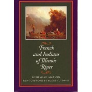 French and Indians of Illinois River by Nehemiah Matson