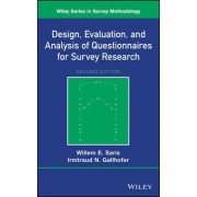 Design, Evaluation, and Analysis of Questionnaires for Survey Research by Willem egbert Saris