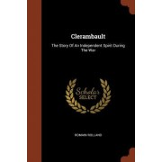Clerambault: The Story of an Independent Spirit During the War