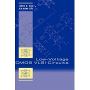 Low-Voltage CMOS VLSI Circuits by James B. Kuo