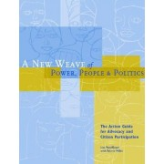A New Weave of Power, People and Politics by Lisa Veneklasen