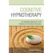 Cognitive Hypnotherapy by Assen Alladin