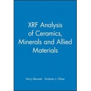 XRF Analysis of Ceramics, Minerals and Allied Materials by Graham J. Oliver