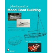 Fundamentals of Model Boat Building by John Into