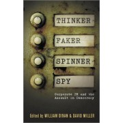 Thinker, Faker, Spinner, Spy by William Dinan