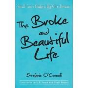 The Broke and Beautiful Life: Small Town Budget, Big City Dreams