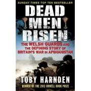 Dead Men Risen by Toby Harnden