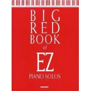 Big Red Book of EZ Piano Solos by Hal Leonard Corp