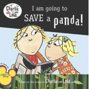 I Am Going to Save a Panda! by Lauren Child